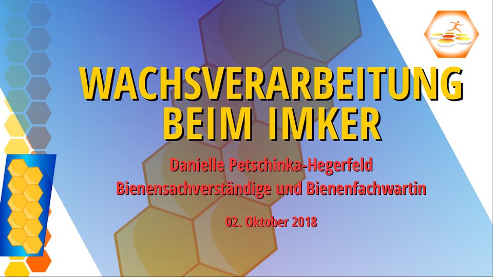 Vortrag Wachsverarbeitung beim Imker © by Danielle Petschinka-Hegerfeld